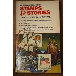 Guide to U.S. Stamp Collecting United States Postal Service Books