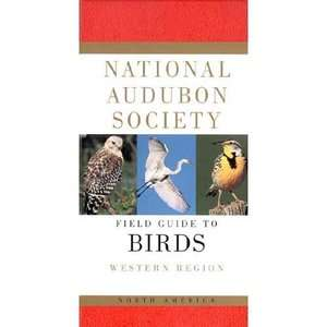 National Audubon Society Field Guide to North American Birds Western