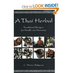 A Thai Herbal [Paperback] C. Pierce Salguero Books